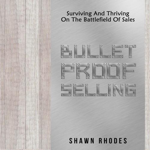 bullet proof selling
