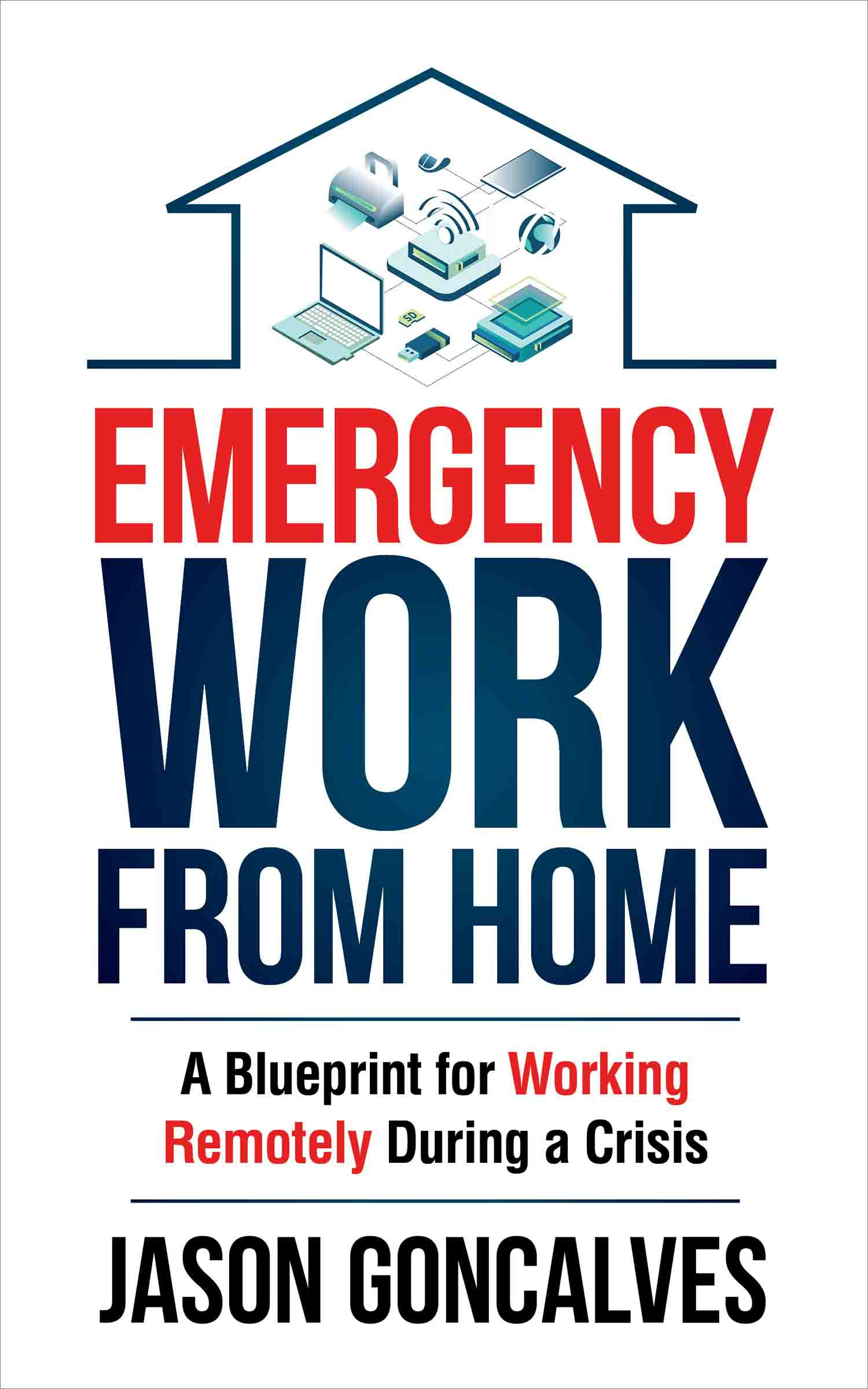 Book Cover Design book on Emergency Work From Home in a Pandemic