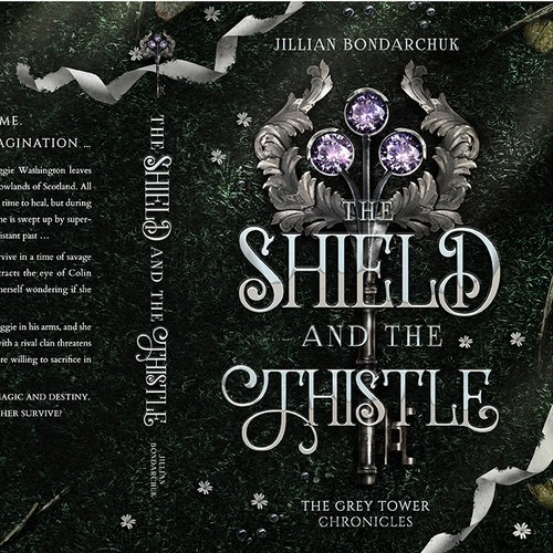 THE SHIELD AND THE THISTLE - The Grey Tower Chronicles by Jillian Bondarchuk