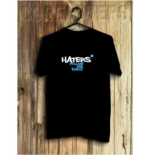Haters Follow Me Daily