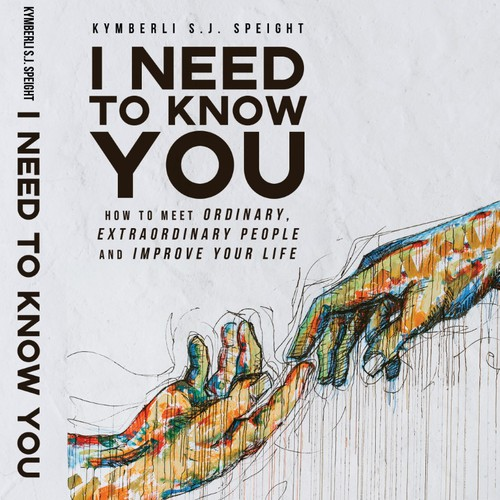 I NEED TO KNOW YOU (Book Cover)
