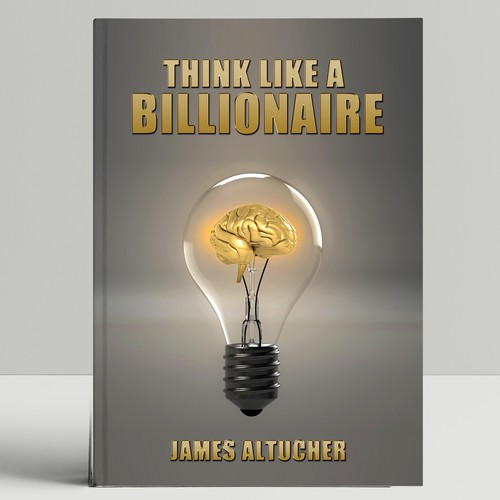 """Think Like a Billionaire"""" Book Cover"""