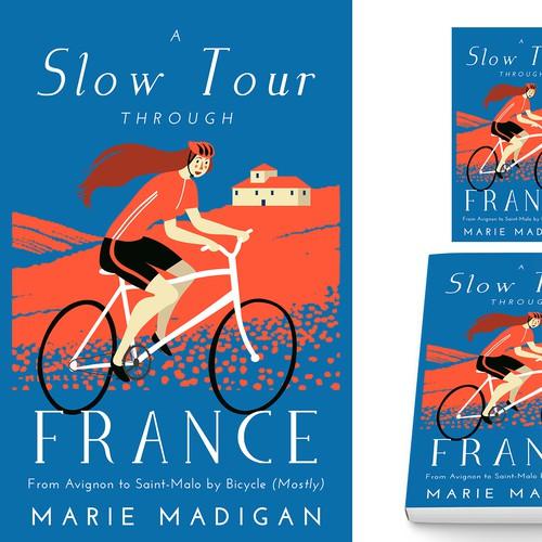 A Slow Tour Through France book cover