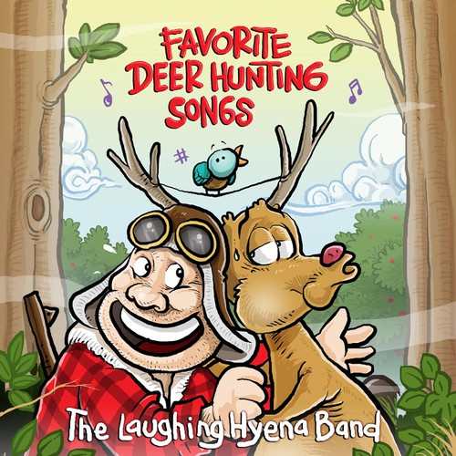 "Design a Comedy CD front for 'The Best Deer Hunting Songs Ever'""."