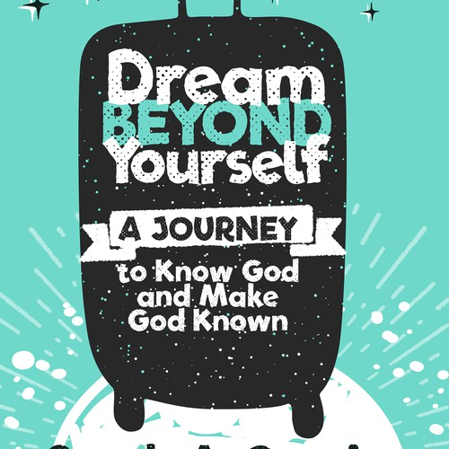 """Dream Beyond Yourself"" book cover design"