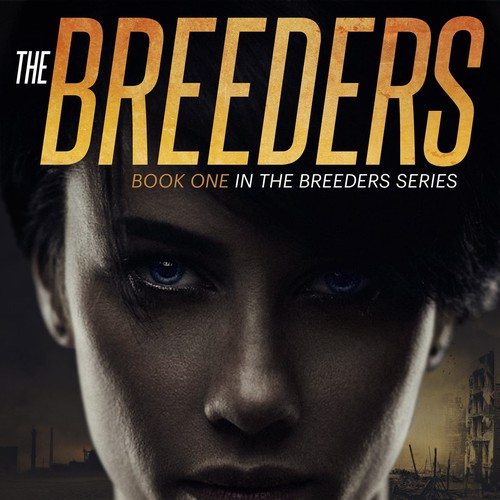 Book cover design for the dystopic novel The Breeders.