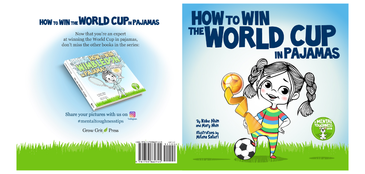 Children's Book: How to Win Wimbledon in Pajamas (Mental Toughness for Kids: Book 2 or 4)