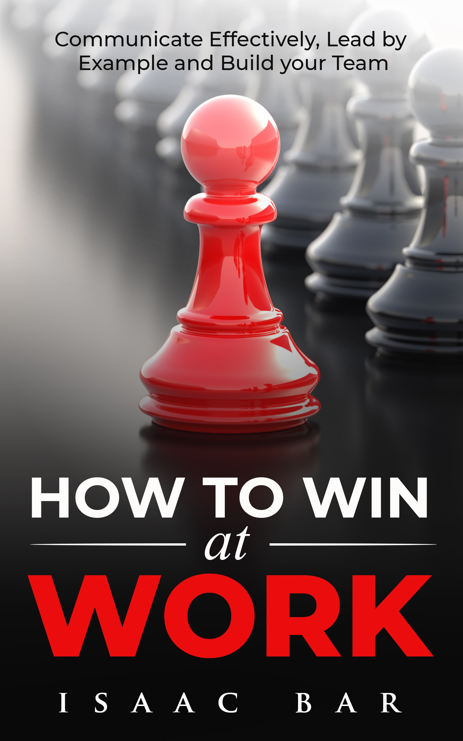 How To Win At Work