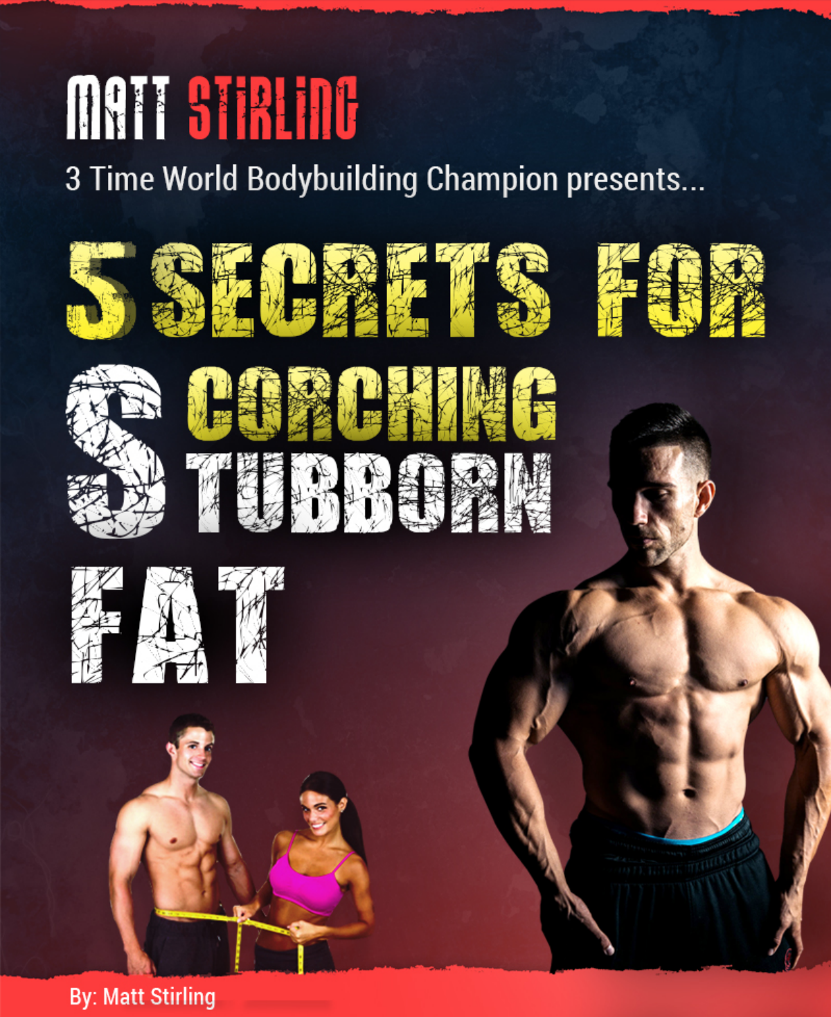 5 Secrets To Scorching Stubborn Fat