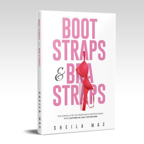 Bootstraps & brastraps