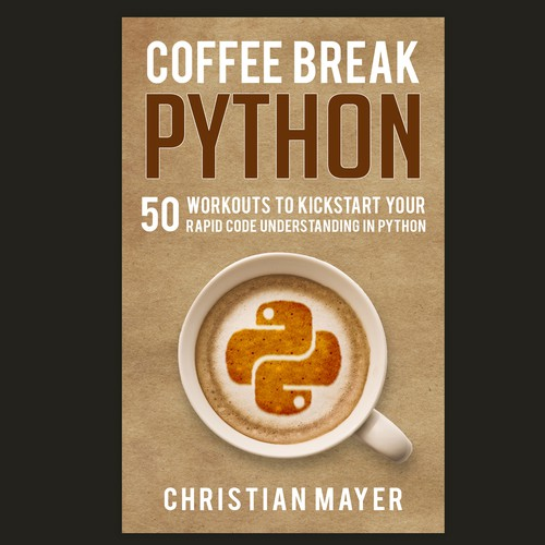 "Design a book cover for the new programming textbook ""Coffee Break Python""!"