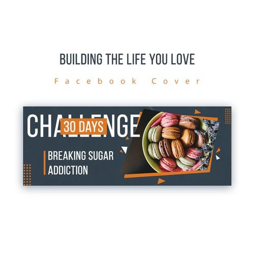 Breaking Sugar Addiction Facebook Cover