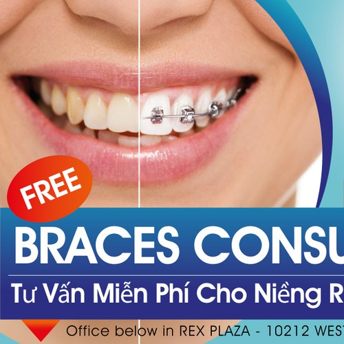 Create an eye catching billboard for our Orthodontist Office: Braces for children, teens, and adults