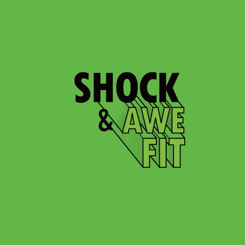 SHOCK & AWE FIT