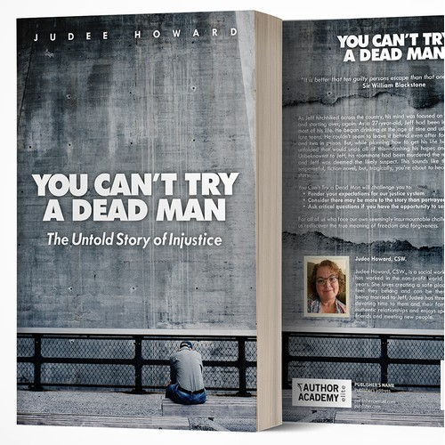 Book cover design for You Can't Try a Dead Man: The Untold Story of Injustice by Judee Howard