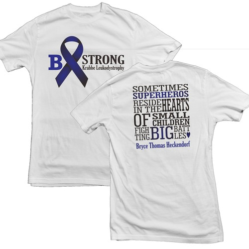 Create an attractive awareness t-shirt design in memory of our sweet son Bryce