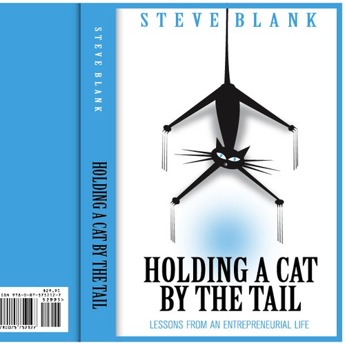 Create a winning book cover design for Holding a Cat by The Tail