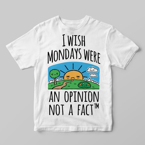 Everubody hates Mondays