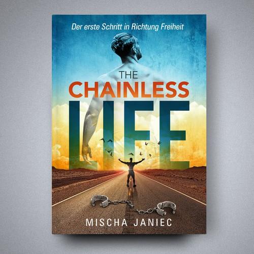 The ChainlessLIFE – Der erste Schritt in Richtung Freiheit