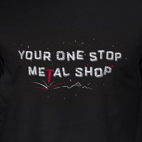 T-Shirt for Metal fabrication shop