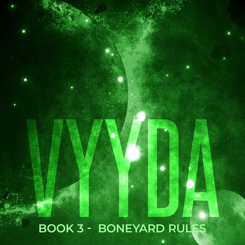 Vyyda Book 3- Boneyard Rules