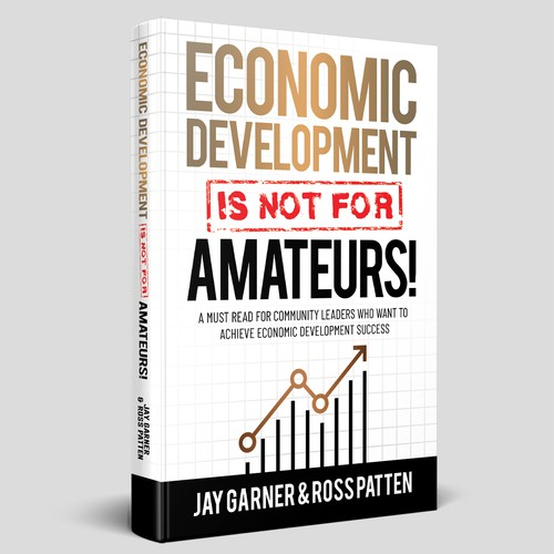 ECONOMIC DEVELOPMENT IS NOT FOR AMATEUR