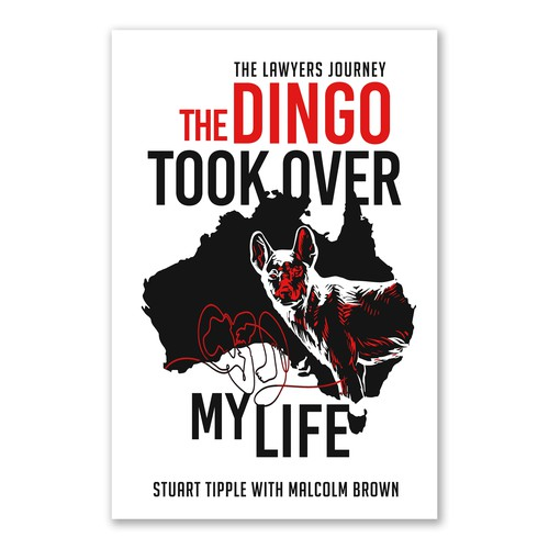 The Dingo Took Over My Life