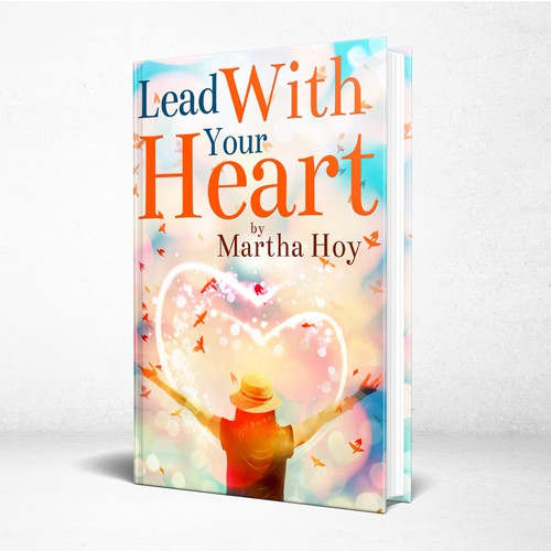 Lead With Your Heart - Self-Help Book cover