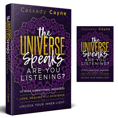 The Universe Speaks - Are You Listening?