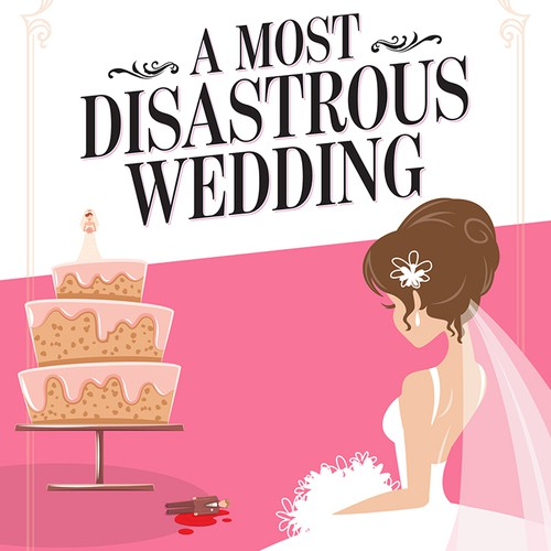 A Most Disastrous Wedding