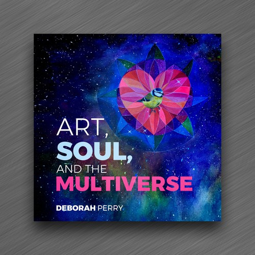 ART, SOUL, AND THE MULTIVERSE
