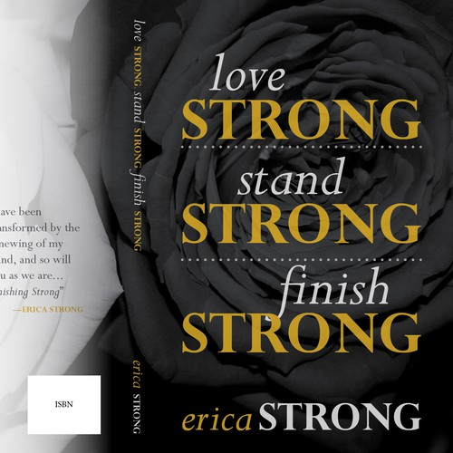 "Book cover design for ""Love Strong, Stand Strong, Finish Strong"