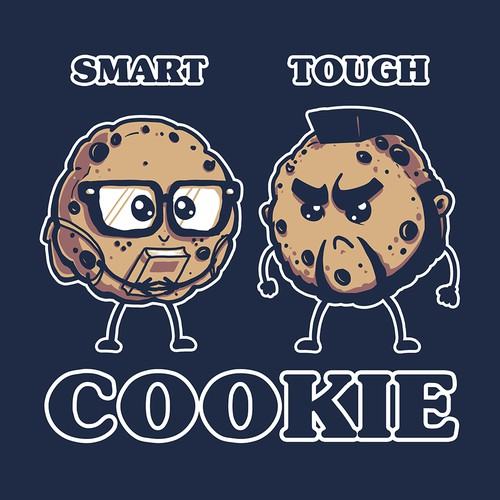 Smart Cookie Tough Cookie