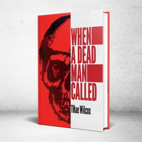 When a Dead Man Called