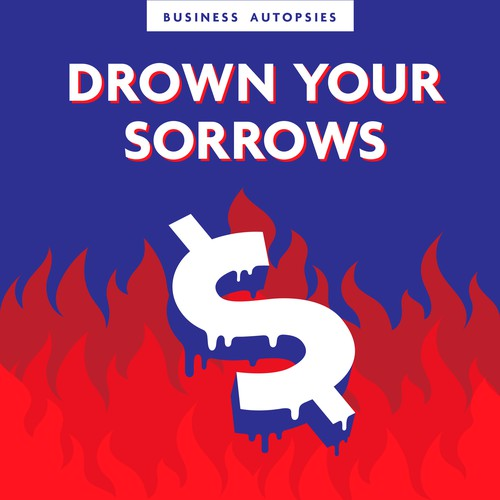 'Drown Your Sorrows' podcast cover art