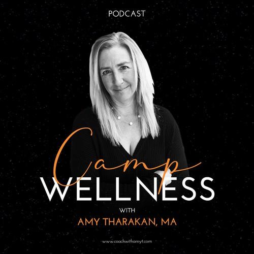 Camp Wellness Podcast