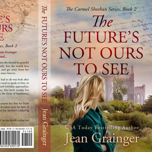 The Future's not ours to see - The Carmel Sheenan Series, Book 2