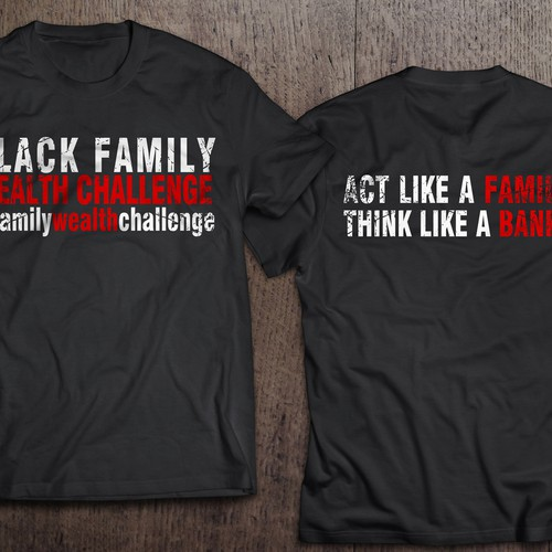 T-shirt family wealth challenge