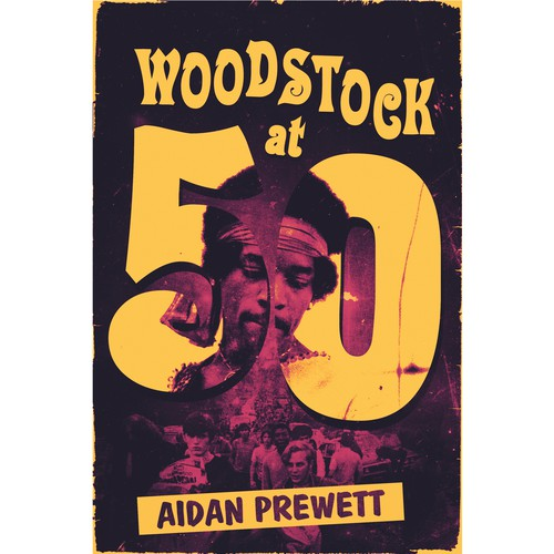"""Woodstock at 50"" book cover"