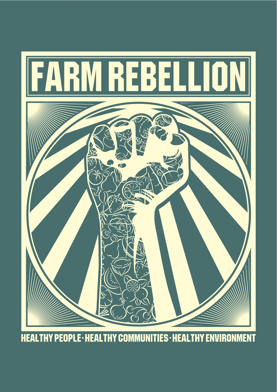 Farm Rebellion Healthy Communities Shirt