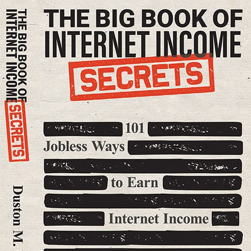 The Big Book of Internet Income Secrets by Duston McGroarty