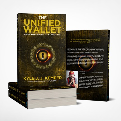 Book Cover Concept for Kyle J. J. Kemper's The Unified Wallet - Unlocking The Digital Golden Age