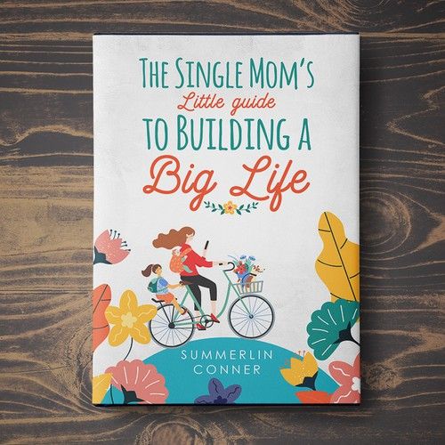 'The single Mom's Little Guide...'