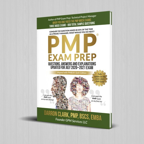 PMP® EXAM Prep Questions, Answers and Explanations Updated For July 2020–2021 Exam