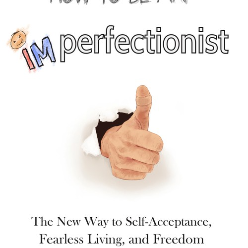 Self-help book cover design: How to Be an Imperfectionist (International Bestselling Author)