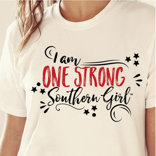 In contest One Strong Southern Girl-Shirt Design