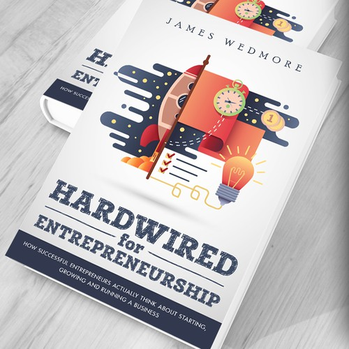 Hardwired for Entrepreneurship Book