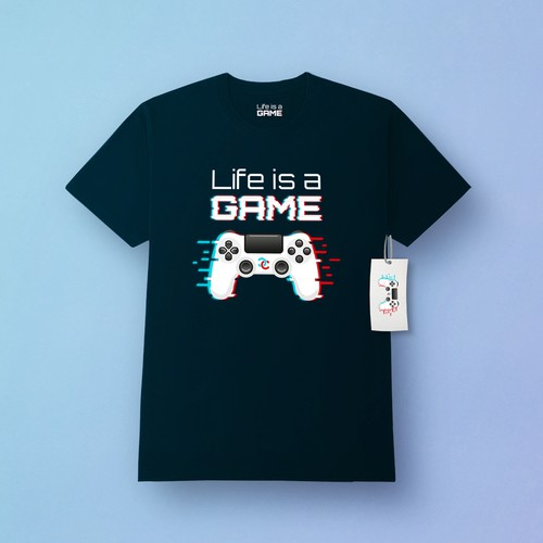 Life is a Game Shirt Design