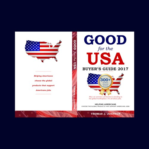 Book cover design for Thomas J. Johnson's Good for the USA Buyer's Guide 2017