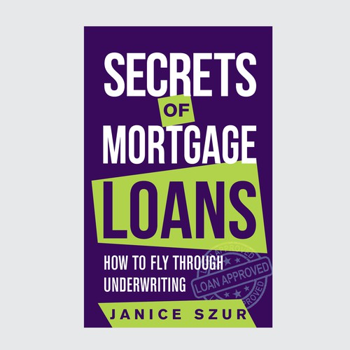 Secrets of Mortgage Loans